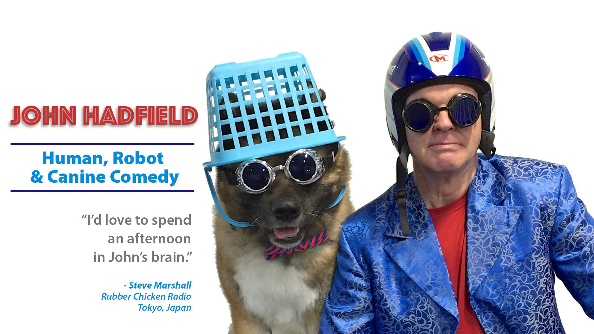 John Hadfield - Human, Robot and Canine Comedy